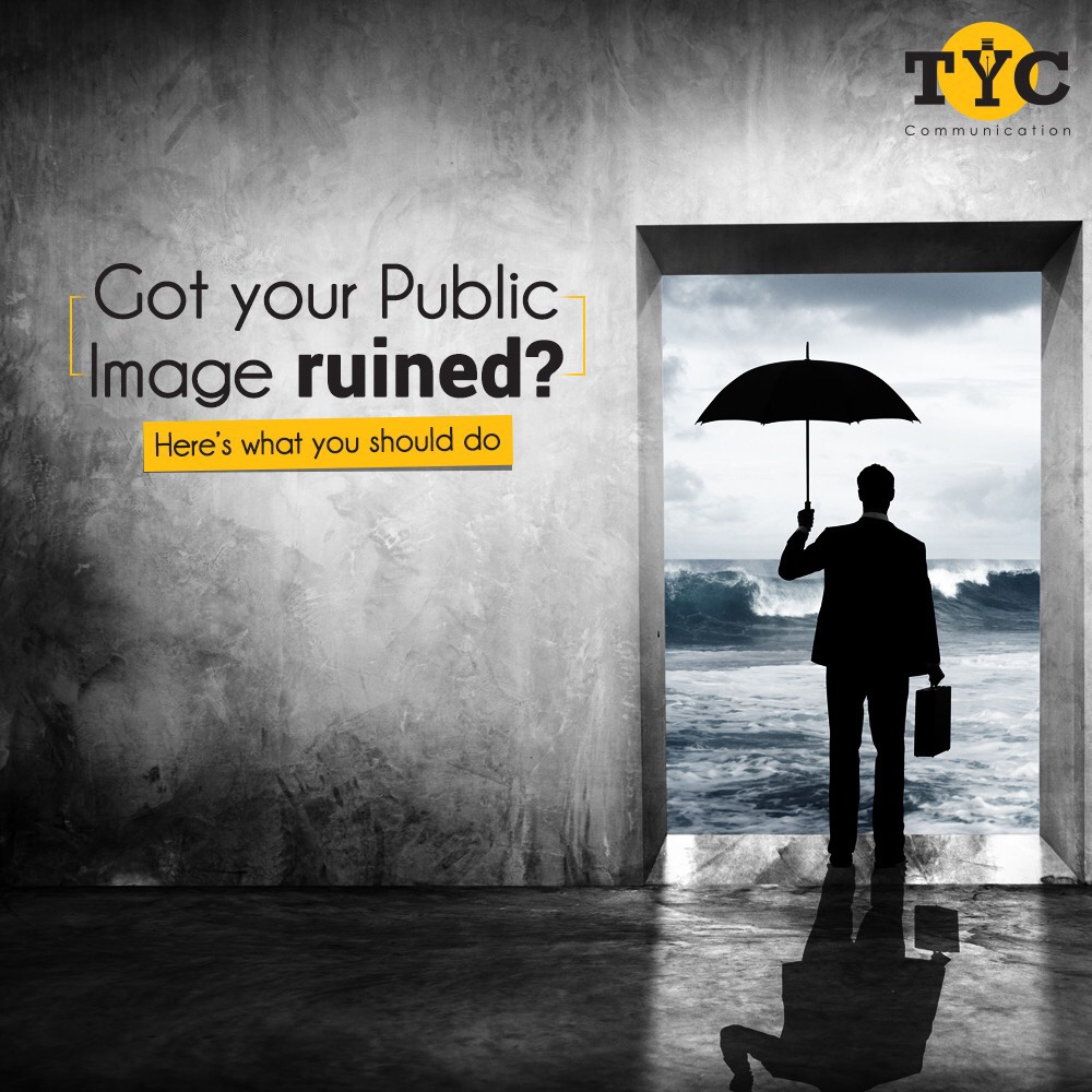 Got your Public Image ruined? Here's what you should do